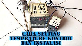 cara setting termostat || cara pasang temprature conttroler digital dengan termokopel ~ shimaden