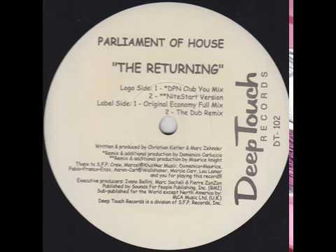 Parliament Of House  -  The Returning (Original Economy Full Mix)