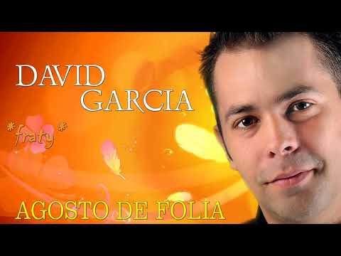 David Garcia - Beijos com fogo