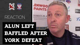 Alun Left Baffled After York Defeat