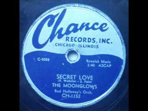 MOONGLOWS - SECRET LOVE - CHANCE 1152, 78 RPM!