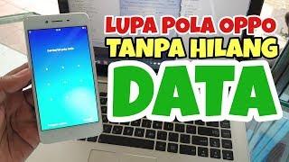 MENGATASI LUPA POLA OPPO TANPA HILANG DATA TANPA FLASH TANPA HARD RESET (CHIPSET QUALCOMM ONLY)