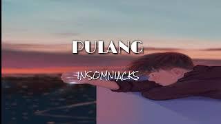 Cover images Insomniacks- pulang (piano varsion)