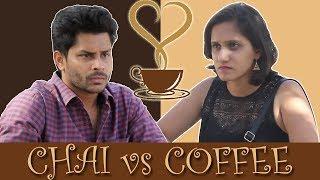 Chai vs Coffee | The Trunt Culture