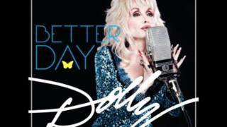 Watch Dolly Parton Better Day video