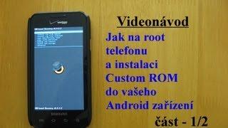 Videonávod: Jak na root telefonu a instalaci Custom ROM do vašeho Android zařízení [část - 1/2]