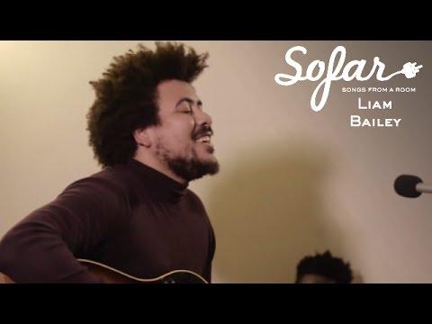 Liam Bailey - Battle Hymn Central London | Sofar London