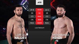 ACA 127: Лом-Али Нальгиев vs. Мухамед Коков | Lom-Ali Nalgiev vs. Mukhamed Kokov