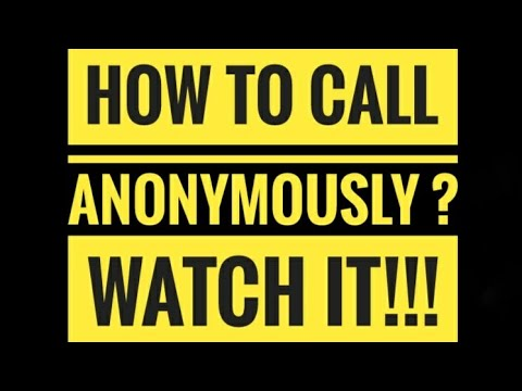 Anonymous calling to any number worldwide for free