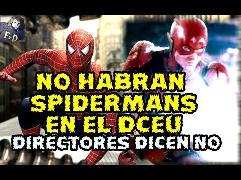 😨DIRECTORES DICEN NO A THE FLASH - LA MONTAÑA RUSA DE WARNER - NO HABRAN SPIDERMANS EN EL DCEU