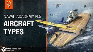 Naval Academy: Aircraft Types