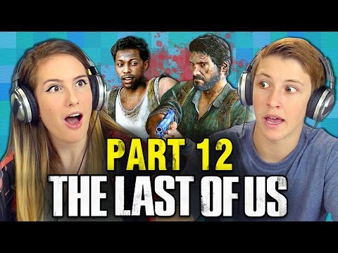 THE LAST OF US: PART 12 (Teens React: Gaming)