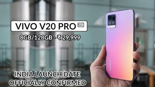 VIVO V20 PRO - INDIA LAUNCH DATE CONFIRMED