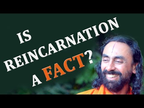 Is Reincarnation A Fact | Swami Mukundananda