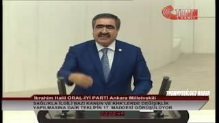 İYİ PARTİ ANKARA MİLLETVEKİLİ HALİL ORAL MECLİS KONUŞMASI-14 KASIM 2018