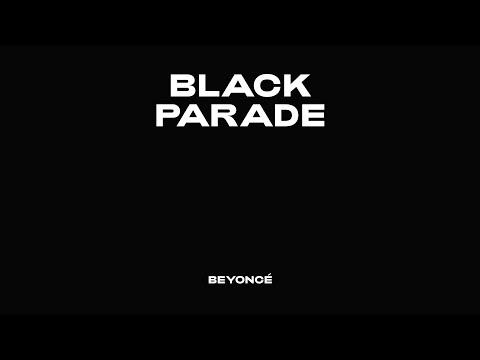 Beyoncé – BLACK PARADE (Official Audio)