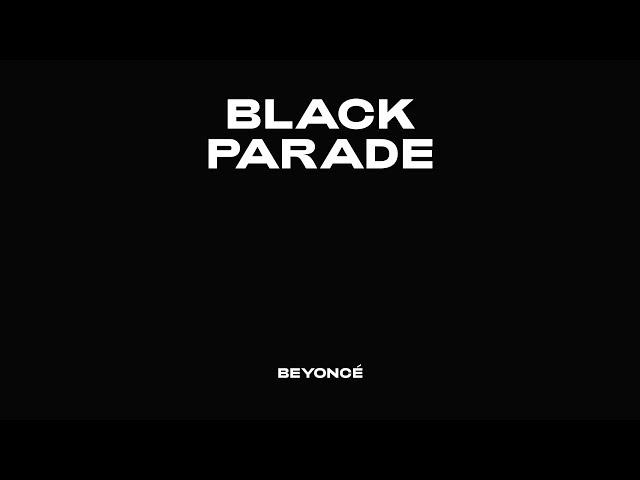Beyoncé BLACK PARADE (Official Audio)