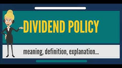 What is DIVIDEND POLICY? What does DIVIDEND POLICY mean? DIVIDEND POLICY meaning