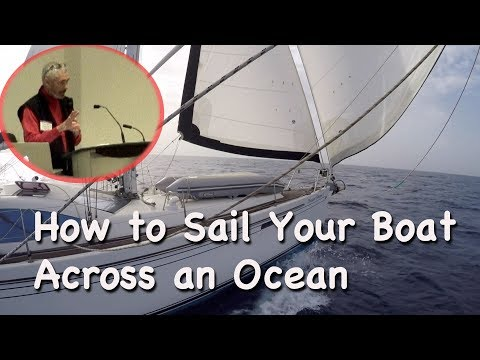 How to Sail Your Boat Across an Ocean - Seminar
