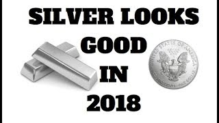 INVESTING IN SILVER IN 2018 - SILVER MARKET ANALYSIS
