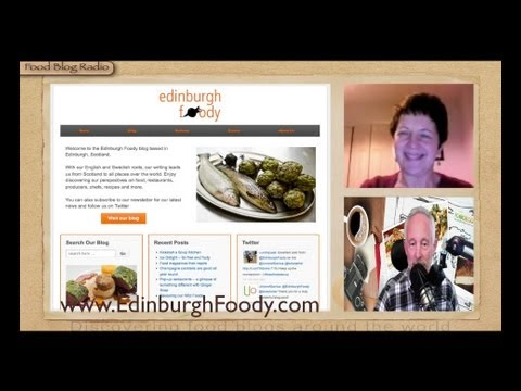 Edinburgh Foody interview with Food Blog Radio