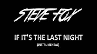 Steve Fox - If It's The Last Night (Toto's Instrumental Cover)