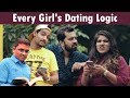 Every Girl's Dating Logic | Aashqeen