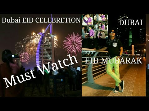 Eid Celebration In Dubai 2017