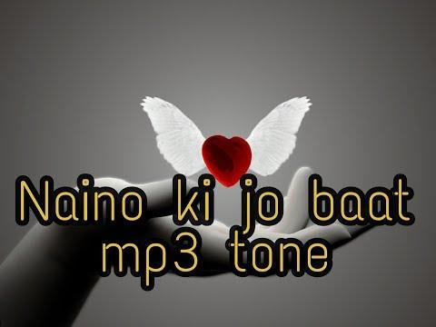 Naino Ki Jo Bat  Tone