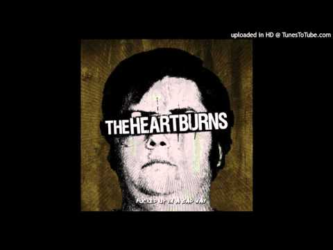 The Heartburns - Thinkin bout You