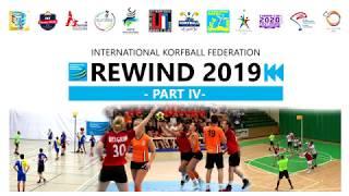 IKF Rewind 2019 (Part IV) - International Korfball Federation