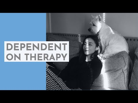 Dependent on Therapy