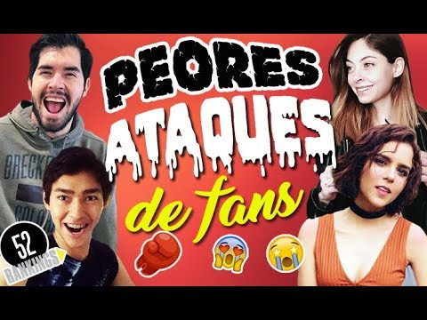 PEORES ATAQUES DE FANS ¡A YOUTUBERS! - 52 Rankings