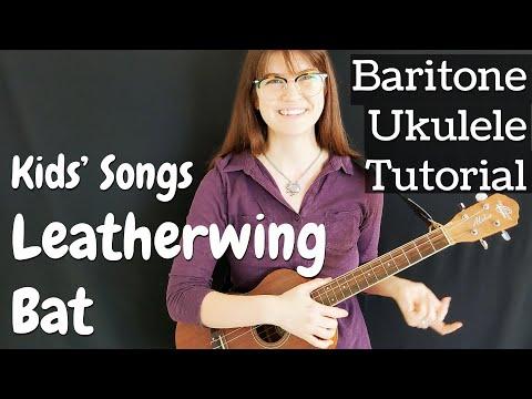 Baritone Ukulele Tutorial Leatherwing Bat Kids Song Easy Lesson Youtube