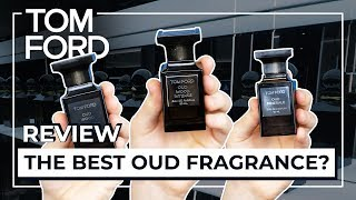 Tom Ford Oud Wood; Intense; or Oud Minerale? | Private Blend Review
