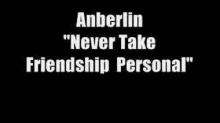 Anberlin - Never Take Friendship Personal
