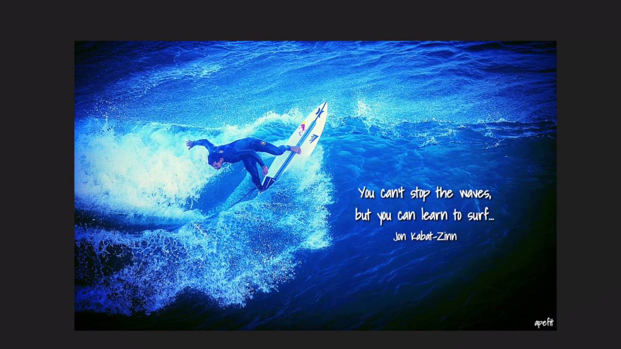 Jon Kabat-Zinn famous quote on a surfboard art