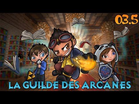 La Guilde des Arcanes - Sort de Minage ! #3.5