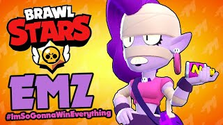 Brawl Stars - EMZ #ImSoGonnaWinEverything