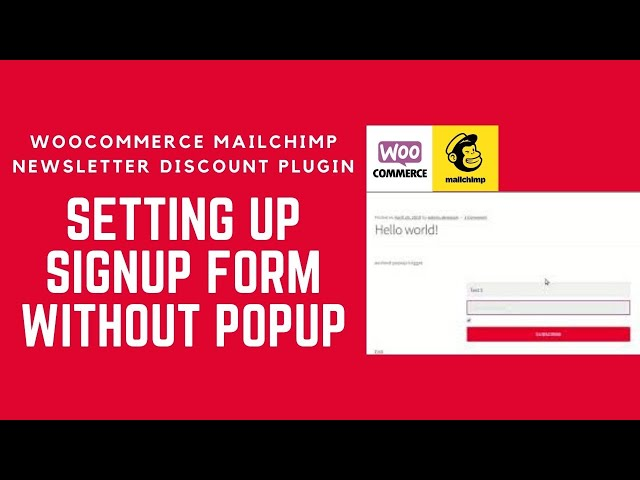 Setting up Woocommerce MailChimp Newsletter Discount Plugin form without PopUp