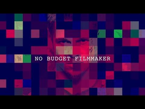 NO BUDGET FILMMAKER