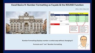 Excel Basics 9: Number Formatting as Façade & the ROUND Function