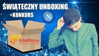 ŚWIĄTECZNY UNBOXING I TUTORIAL OD GOGOALSHOP.COM + konkurs koszulka Napoli!