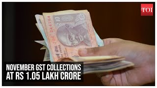 GST collections at Rs 1.05 lakh crore in November