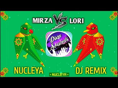 NUCLEYA : Mirza Feat Vs Lori Feat Official DJ Remix |$| #NucleyaRemix |$| Diva Sounds |$|