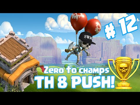 Clash Of Clans - TH8 Zero to Champs Pushing (Crystal 2!)