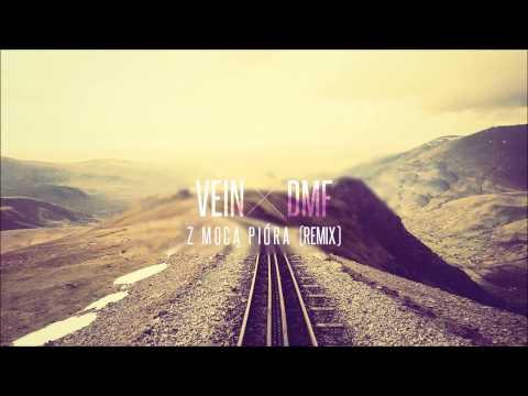 DMF x Vein - Z mocą pióra (remix)