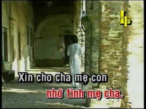 CAU CHO CHA ME 1 , NHU MAI THANH CA