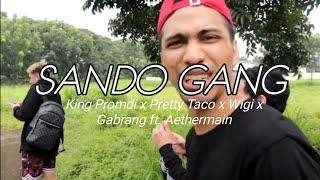 SANDO GANG(OFFICIAL MUSIC VIDEO) - Dogie ft. KingPromdi, PrettyTaco,Wigi,Gabrang