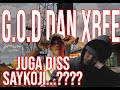 G.O.D DAN XBEE JUGA DISS SAYKOJI...???? | BEDAH LIRIK
